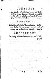 Observations on Reversionary Payments: On Schemes for Providing Annuities for Widows, and for Persons in Old Age; on the Method of Calculating the Values of Assurances on Lives; and on the National Debt to which are Added Four Essays on Different Subjects in the Doctrine of Life-annuities and Political Arithmetick, Also an Appendix ...