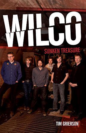 Wilco  Sunken Treasure PDF