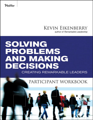 Solving Problems and Making Decisions Participant Workbook PDF