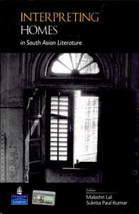 Interpreting Homes in South Asian Literature Book