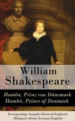 Hamlet  Prinz von D  nemark   Hamlet  Prince of Denmark   Zweisprachige Ausgabe  Deutsch Englisch    Bilingual edition  German English  PDF