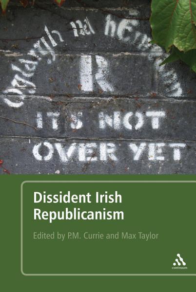 Dissident Irish Republicanism PDF