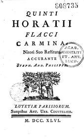 Quinti Horatii Flacci Carmina, nitori suo restituta, accurante Steph. And. Philippe