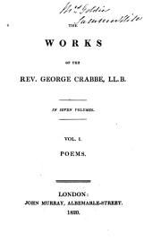 The Works of the Rev. George Crabbe ...: Poems