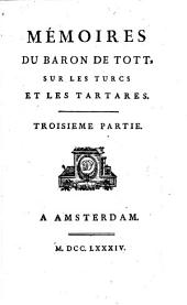 Mémoires du baron de Tott sur les turcs et les tartares, 3: Partie3