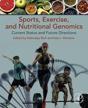 Sports  Exercise  and Nutritional Genomics