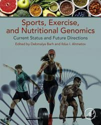 Sports Exercise And Nutritional Genomics PDF