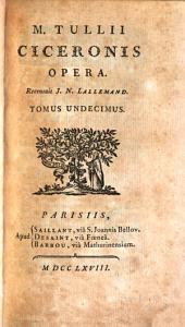 M. Tullii Ciceronis opera, 11: Volume 11