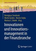 Innovationen und Innovationsmanagement in der Finanzbranche PDF