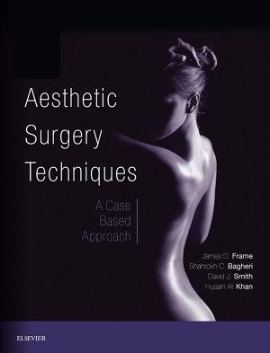 Aesthetic Surgery Techniques E-Book