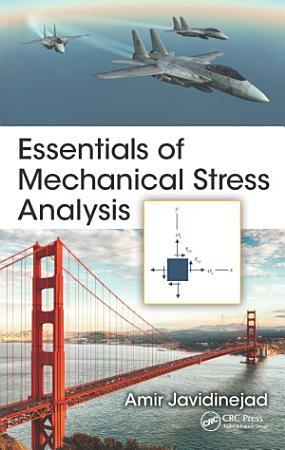 Essentials of Mechanical Stress Analysis PDF