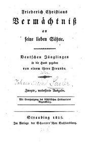 Friedrich Christians Vermächtnis an seine Söhne