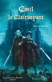 Emil le Clairvoyant: Saga fantasy jeunesse