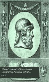 Platonis et quæ vel Platonis esse feruntur vel Platonica solent comitari scripta Græce omnia ... recens. variasque inde lectiones enotavit 1. Bekker: Volume 1