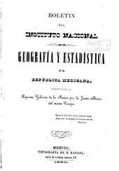 Boletin de la Sociedad de Geografia y Estadistica de la Republica Mexicana: Volumen 1