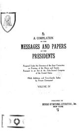 A compilation of the messages and papers of the presidents: Volume 4
