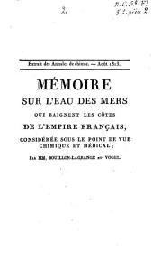 Mémoire sur l'eau des mers qui baignent les côtes de l'empire français, considérée sous le point de vue chimique et médical