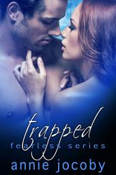 Trapped: Fearless Book 3