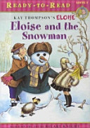 ELOISE AND THE SNOWMAN CD1           Ready to Read Level 1  PDF
