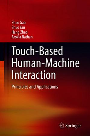Touch Based Human Machine Interaction PDF