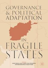Governance and Political Adaptation in Fragile States PDF
