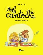 La cantoche, T01: Premier service