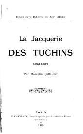 Documents inédits du xive siècle: jacquerie des tuchins 1363-1384