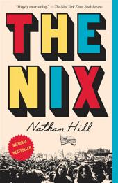 The Nix : A novel