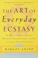 The Art of Everyday Ecstasy PDF