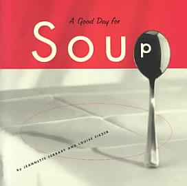 Good Day For Soup