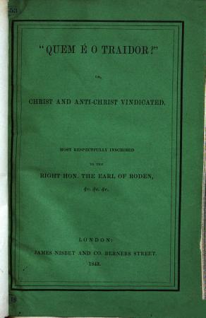 Quem    o Traidor     or  Christ and Anti Christ  a poem  vindicated  Eng    Port PDF