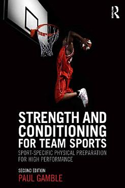 Strength and Conditioning for Team Sports PDF