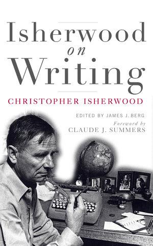 Isherwood on Writing