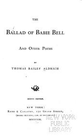 The Ballad of Babie Bell: And Other Poems