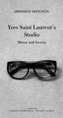 Dans le studio d Yves Saint Laurent