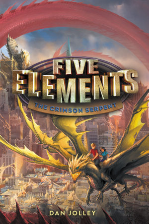 Five Elements  3  The Crimson Serpent