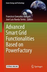 Advanced Smart Grid Functionalities Based on PowerFactory PDF