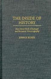 The Inside of History: Jean Henri Merle D'Aubigné and Romantic Historiography