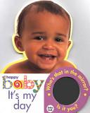 Happy Baby: It's My Day