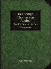 Der heilige Thomas von Aquino: Band 3