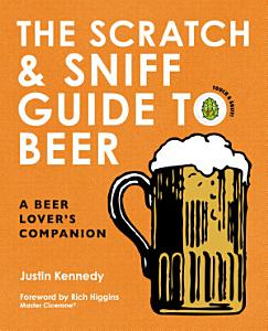 The Scratch   Sniff Guide to Beer Book