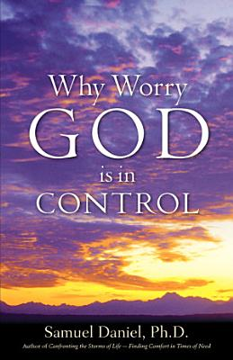 Why Worry   God Is in Control