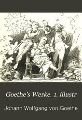 Goethe's Werke. 1. illustr