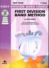 First Division Band Method, Part 4: For the Development of an Outstanding Band Program