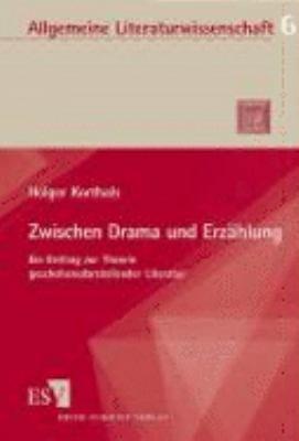 Zwischen Drama und Erz  hlung PDF