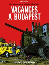 Freddy Lombard : Vacances à Budapest