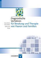 Diagnostische Verfahren f  r Beratung und Therapie von Paaren und Familien PDF
