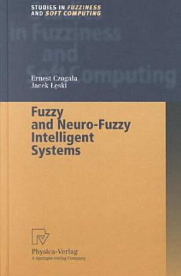 Fuzzy and Neuro Fuzzy Intelligent Systems