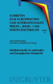 Inhaltskontrolle im nationalen und Europäischen Privatrecht: Deutsch-griechische Perspektiven