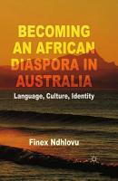 Becoming an African Diaspora in Australia PDF